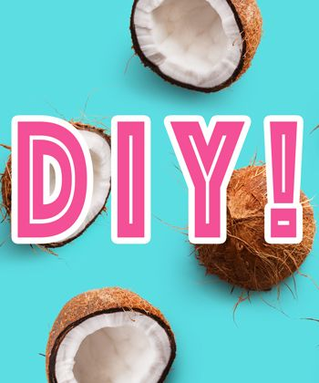 Here are 4 Products You Can DIY with Coconut Oil