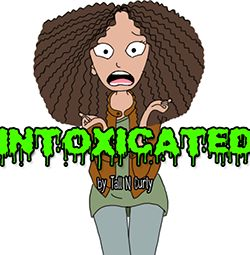 Intoxicated: a Tall N Curly Comic