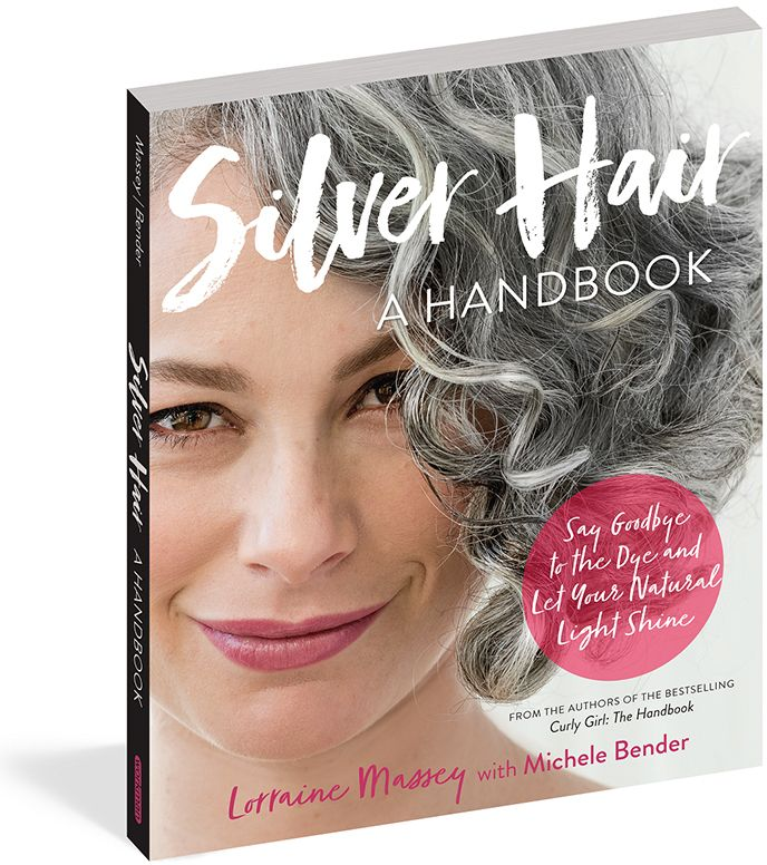 Silver Hair Handbook by Lorraine Massey