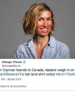 "Chicago Tribune Columnist Writes ""Uncombed Hair"" In Response To Her Hate Mail"