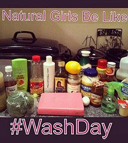 Natural Girls Be Like... #WashDay