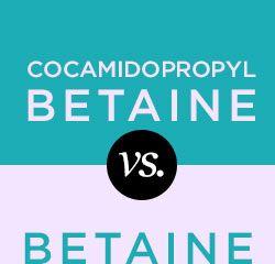 Ingredient Showdown: Cocamidopropyl Betaine vs Betaine