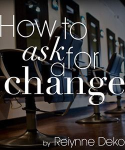 How to Get What You Want at the Salon