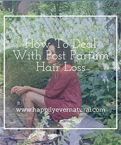 How I Dealt with My Post-Pregnancy Hair Loss