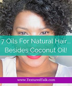 7 Hair Oils that Are NOT Coconut Oil