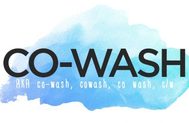 """What Does """"Co-Wash"""" Mean?"""
