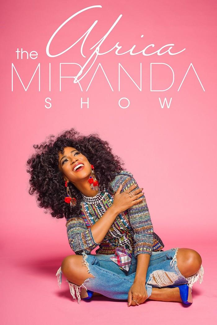 Africa Miranda Show