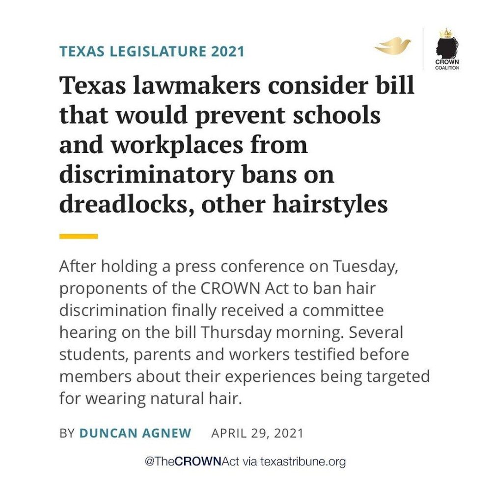"""Official CROWN Act Campaign on Instagram """"We are excited to see progress being made in Texas and hope to add them to the list of states who have made the #CROWNAct law Natural…"""""""