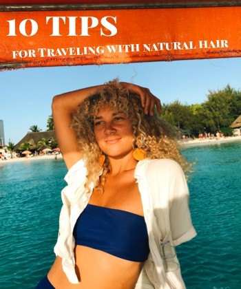 10 Tips Every Natural Hair Traveler Should Know