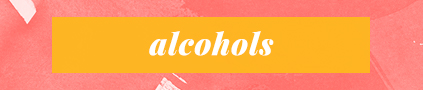 """Alcohols"""