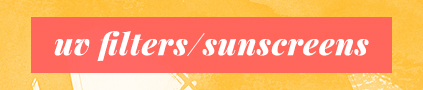 """UVFilters/Sunscreens"""