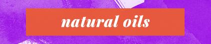 """""""NaturalOils"""""""
